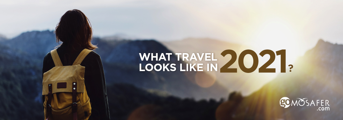 what travel look like in 2021